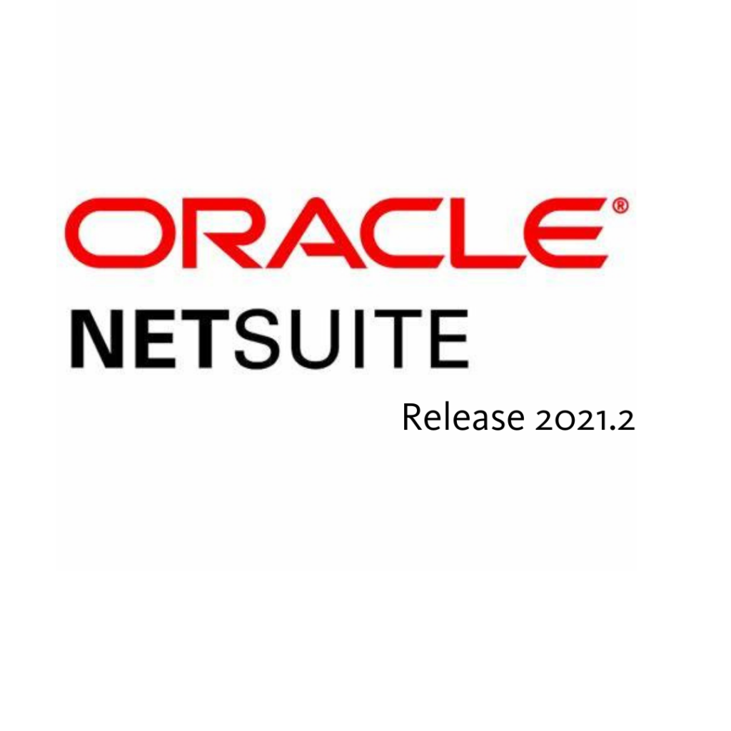 NetSuite 2021.2 release